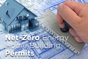 Net-Zero energy home building permits