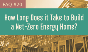 Ultimate Guide Net Zero Home Building 21 Faqs