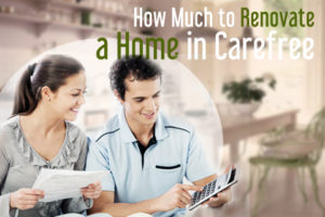 How Much to Renovate a Home in Carefree