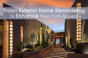 Troon exterior home remodeling