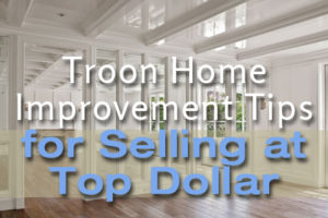 Troon home improvement tips for selling
