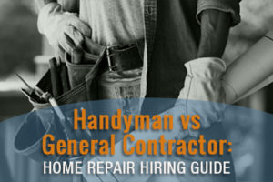 Handyman vs. General Contractor