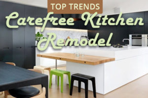 Carefree kitchen remodel