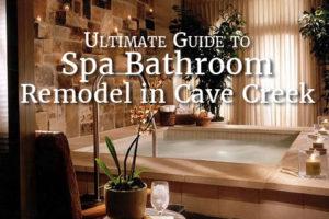 Spa Bathroom Remodel in Cave Creek