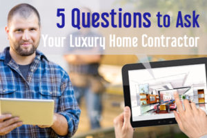 luxury home contractor