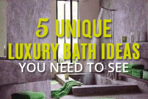 unique-luxury-bath-ideas-you-need-to-see