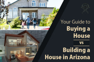 Arizona guide to buying vs. building a house