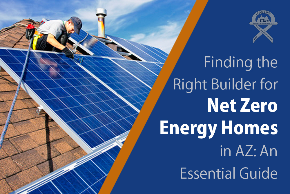 How to find the right builder for net zero energy homes in az for How to find a good home builder
