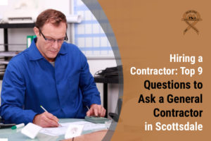 Questions you should ask a residential general contractor in Scottsdale